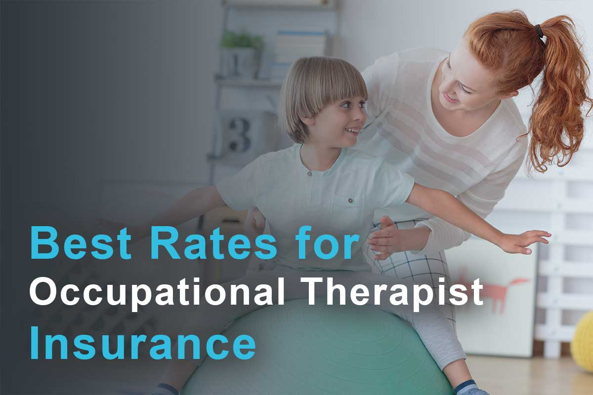 Best rates for occupational therapist insurance